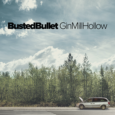 Busted Bullet by Gin Mill Hollow